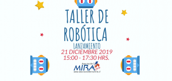 Lanzamiento taller de robótica de la Asociación MIRA Chile